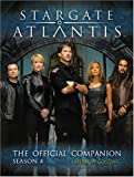 Stargate: Atlantis - The Official Companion: Season 4 (Stargate Atlantis): Atlantis - The Official Companion: Season 4 (Stargate Atlantis (Seasons))