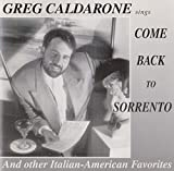 Come Back To Sorrento by Greg Caldarone