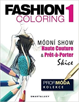 amazon com fashion coloring 1 modni show luxy omalovanka pro