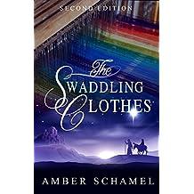 The Swaddling Clothes: A Biblical Fiction Novella