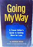 Going my way: A travel editor's guide to getting more for less