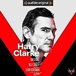 Harry Clarke: With Bonus Performance: Lillian   David Cale