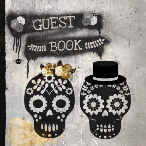 Halloween Themed Wedding Gifts (Guest Book: Floral Sugar Skulls Sign In Visitor Book and Gift Log for Halloween Themed Events, Bridal Showers and Wedding Celebrations, Space for Visitors To Write Names and)