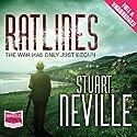 Ratlines Hörbuch von Stuart Neville Gesprochen von: Stephen Armstrong