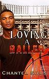 Loving A Baller
