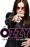 img - for Soy Ozzy : las memorias de Ozzy Osbourne book / textbook / text book