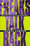 Freaks Talk Back, Joshua Gamson, 0226280640