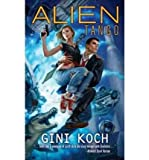 Front cover for the book Touched by an Alien by Gini Koch