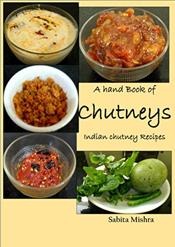 eys: Indian Chutney Recipes (Indian Relish Recipes)