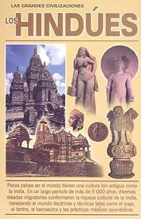 Hindues, Los (Viman) (Los Grandes Civilizaciones) (Spanish Edition)