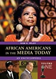 African Americans in the Media Today, Sam G. Riley, 0313336806