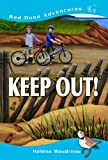 Keep Out! (Red Dune Adventures)