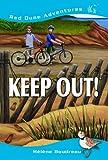 Keep Out!, Hélène Boudreau, 1551097532