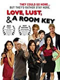 Love, Lust, & A Room Key