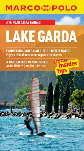 Lake Garda Marco Polo Travel Guide: The best guide to Lake Garda: accomodation, restaurants, attractions and much more (Marco Polo Guides)