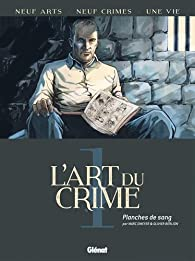 L'art du crime, tome 1 : Planches de sang par Marc Omeyer