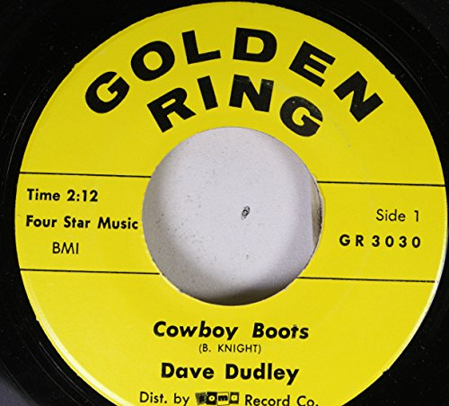 Dave Dudley - Dave Dudley 45 Rpm Cowboy Boots  I Think I