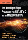 Real-Time Digital Signal Processing from MATLAB to C with the TMS320C6x DSPs