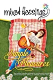 Mixed Blessings - Simple Pleasures, , 1922135003