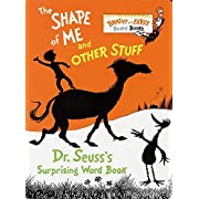 The Shape of Me and Other Stuff: Dr. Seuss's Surprising Word Book