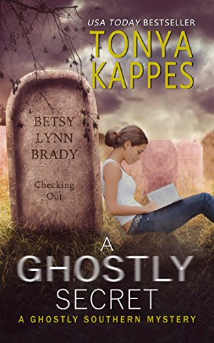 A Ghostly Secret (Ghostly Southern Mysteries Book 7) by [Kappes, Tonya]