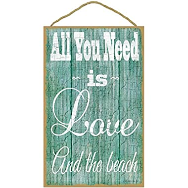 All You Need Is Love And The Beach Nautical Beach Ocean Sign Plaque 10 x16