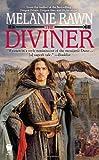 The Diviner, Melanie Rawn, 0756407419