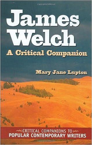 James Welch: A Critical Companion