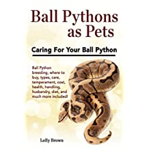Ball Pythons as Pets: Ball Python breeding, where to buy, types, care, temperament, cost, health, handling, husbandry, diet, and much more included! Caring For Your Ball Python