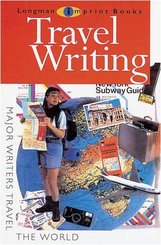 Travel Writing (NEW LONGMAN LITERATURE 14-18)