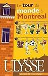 Le tour du monde à Montréal par Aïnouche