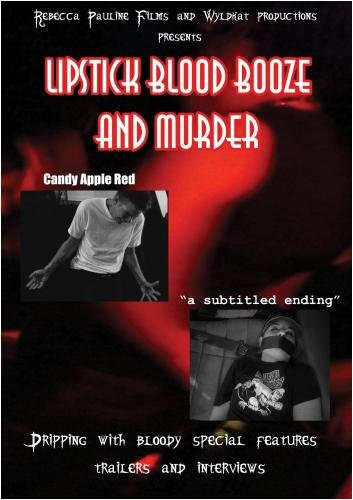 Candy Apple Red: Lipstick,blood,booze and murder DVD]()
