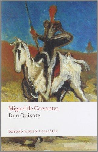 By Miguel de Cervantes Saavedra - Don Quixote de la Mancha (Oxford World's Classics) (Reprint) (7.2.2008) pdf