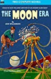 Moon Era, the, and Revenge of the Robots, Jack Williamson and Howard Browne, 1612871739