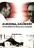 img - for Almoina, Gal ndez y otros cr menes de Trujillo en el extranjero book / textbook / text book