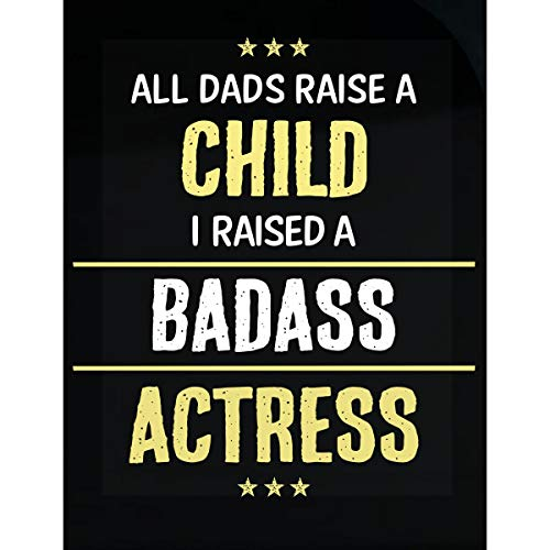 Inked Creatively I Raised A Badass Actress Sticker