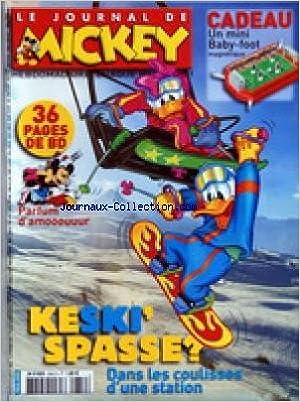 Téléchargez des livres pdf gratuitement JOURNAL DE MICKEY (LE) [No 2852] du 14/02/2007 - PARFUM D'AMOUR - KESKI' SPASSE / DANS LES COULISSES D'UNE SATION DE SKI in French PDF B007B1IY54