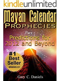 Amazon com: Mayan Calendar Prophecies: Predictions for 2012-2052