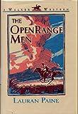 The Open Range Men, Lauran Paine, 0802741053