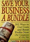 Save Your Business a Bundle, Daniel M. Kehrer, 0671788930