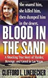 Blood in the Sand, Clifford L. Linedecker, 0312975090