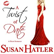A Twist of Date: Better Date than Never, Book 5 | Susan Hatler