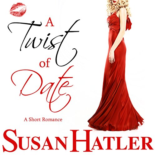 A Twist of Date: Better Date than Never, Book 5