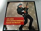 Cancion Del Mariachi (with Antonio Banderas) By Los Lobos (0001-01-01)