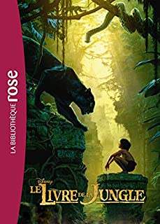 Le livre de la Jungle [Disney, le roman du film], Peterson, Scott