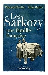 Les Sarkozy une famille française (Biographies, Autobiographies)