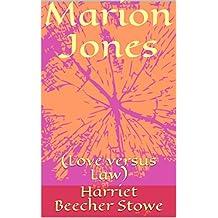 Marion Jones: (Love versus Law) (French Edition)