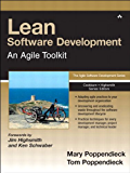 Lean Software Development: An Agile Toolkit: An Agile Toolkit (Agile Software Development Series) (English Edition)