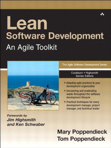 Lean Software Development: An Agile Toolkit: An Agile Toolkit (Agile Software Development Series) (Software Development Business)