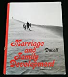 Marriage and Family Development, Evelyn M. Duvall, 0397473621